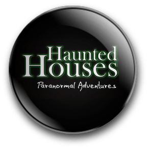 Haunted Houses Paranormal Adventures